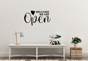 hallway shop front Welcome we are open vinyl decal