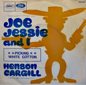 HENSON-CARGILL-joe-jessie-and-i-picking-white-cotton-SP-CAPITOL-1968-VG