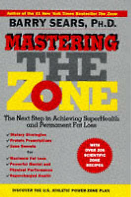 1 of 1 - USED (VG) Mastering the Zone: The Next Step in Achieving SuperHealth and Permane