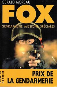 FOX-GENDARMERIE-MISSIONS-SPECIALES-GERALD-MOREAU