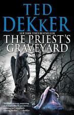 The Priest's Graveyard by Dekker, Ted, Good Book