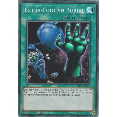 Super Rare Spell Card Yu-Gi-Oh Extra-Foolish Burial SOFU-EN065 1st Edition