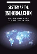 Sistemas de Informacion by Jodamia Murillo Rosado and Leopoldo Venegas Loor...