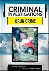 Drug Crime by Michael Benson (Hardback, 2009)