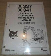 Bobcat X 337 X 341 Excavator Operator Operation Amp Maintenance Manual Book New