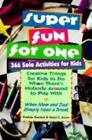 Super Fun for One : 366 Solo Activities for Kids by Patricia Gordon and Reed C. Snow (1996, Paperback)