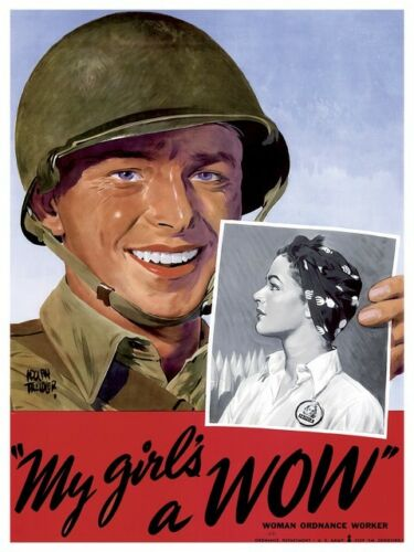 Vintage War Poster reproduction My Girl is a wow