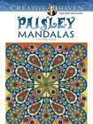 Creative Haven Paisley Mandala Coloring Book by Shala Kerrigan (Paperback, 2014)