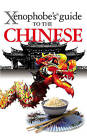 The Xenophobe's Guide to the Chinese by Song Zhu (Paperback, 2010)