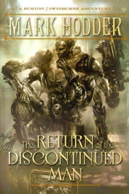 The Return of the Discontinued Man: A Burton & Swinburne Adventure-ExLibrary