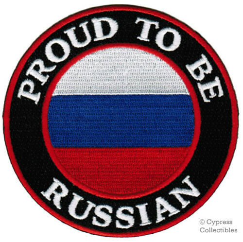 PROUD TO BE RUSSIAN embroidered iron-on PATCH RUSSIA FLAG EMBLEM Rossiya Россия