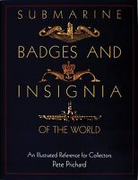Book - Submarine Badges And Insignia Of The World: An Illustrated Reference