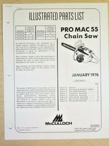 Details about JANUARY 1976 McCULLOCH PRO MAC 55 CHAINSAW PARTS MANUAL #92050