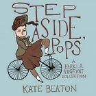 Step Aside, Pops: A Hark! a Vagrant Collection by Kate Beaton (Hardback, 2015)