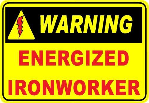 Warning CIW-19 energized ironworker hard hat sticker