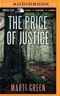 The Price of Justice by Marti Green (CD-Audio, 2015)