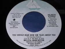 Melissa Manchester: You Should Hear How She Talks About You (Stereo)/Same 45