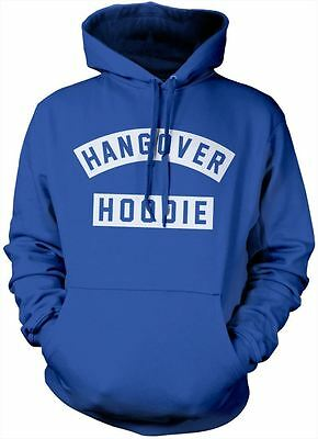 Hangover Hoodie - Funny Comfy Hoody 18th 21st Birthday Gift - Various Colours