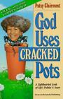 God Uses Cracked Pots by Patsy Clairmont (1991, Paperback)