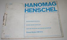 Ersatzteilkatalog Hanomag Henschel Düsseldorfer Transporter Typ OM 314 Motor