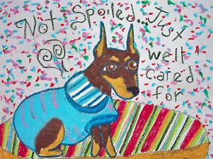 MINIATURE-PINSCHER-Spoiled-Pop-Art-Print-8x10-Dog-Collectible-Signed-by-Artist