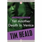 Yet Another Death in Venice by Tim Heald (Paperback, 2014)