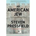 An American Jew: A Writer Confronts His Own Exile and Identity by Steven Pressfield (Paperback / softback, 2015)