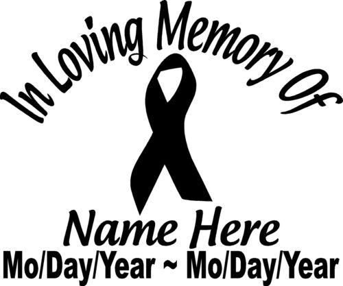 "In Loving Memory Of CANCER RIBBON 8/"" Decal Window Custom Memorial car decals"