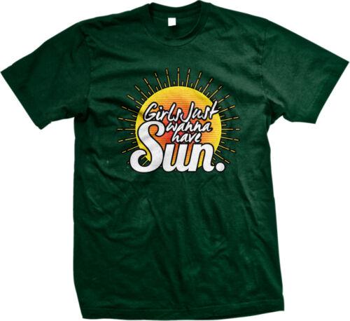 Girls Just Wanna Have Sun Parody Pun Funny Humor Joke Gag Gift Mens T-shirt
