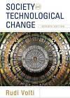 Society and Technological Change by University Rudi Volti (Paperback / softback, 2013)