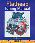 Flathead Tuning Manual by Mike Davidson (Paperback, 2005)