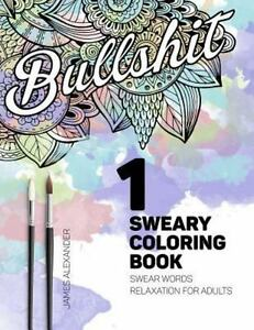 Swear Word Adult Coloring Book Sweary Coloring Book Swear Words