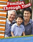 Families Through Time by Jeanne Dustman (Paperback / softback, 2013)