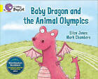 Baby Dragon and the Animal Olympics: Band 03/Yellow by Eliza Jones (Paperback, 2013)