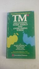 TM*: Discovering inner energy and overcoming stress Paperback – 1975 by Harold H