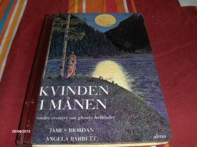 KVINDEN I MÅNEN, JAMES RIORDAN, ANGELA BARRETT