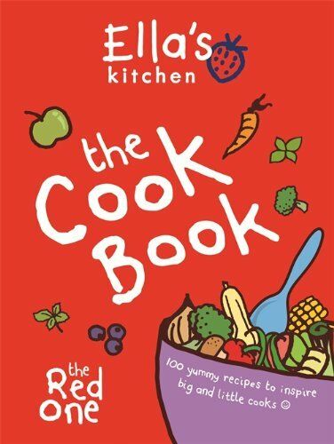1 of 1 - Ella's Kitchen: The Cookbook: The Red One By Ella's Kitchen
