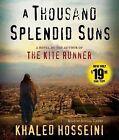 A Thousand Splendid Suns by Khaled Hosseini (CD-Audio, 2013)