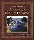 Awkward Family Photos by Doug Chernack, Mike Bender (Hardback, 2010)