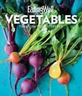 EatingWell Vegetables by Jessie Price, The Editors of  EatingWell (Hardback, 2016)