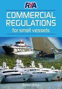 RYA-Commercial-Regulations-for-Small-Vessels-by-Simon-Jinks-Paperback-2012