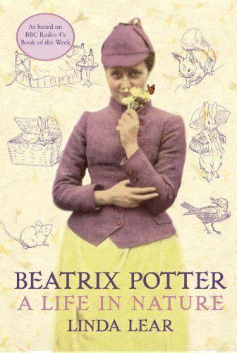 Beatrix Potter: A Life in Nature,Linda Lear