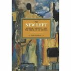 The New Left, National Identity, and the Break-Up of Britain by Wade Matthews (Paperback, 2014)
