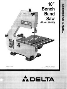 Delta 28 160 10 Quot Bench Band Saw Instruction Manual Ebay