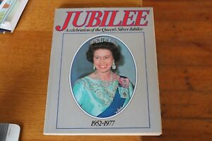 Jubilee-a-celebration-of-the-Queen-039-s-Silver-Jubilee-1952-1977-Vintage-Book