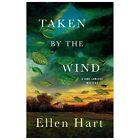Jane Lawless Mysteries: Taken by the Wind 21 by Ellen Hart (2013, Hardcover)