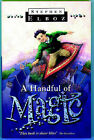 A Handful of Magic by Stephen Elboz (Paperback, 2001)