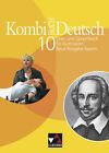 Kombi-Buch Deutsch 10 Neue Ausgabe Bayern von Susanne Braun-Bau, Yvonne Goldammer, Kerstin Dambach, Dagmar Dorsch und Gottlieb Gaiser (2013, Gebundene Ausgabe)