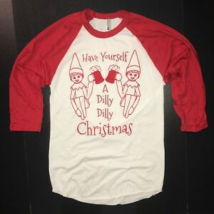Do It Yourself Christmas Shirts.Details About Raglan Have Yourself A Dilly Dilly Christmas Shirt Funny Merry Xmas Beer Graphic