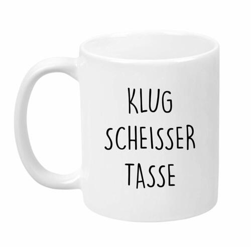 """Tasse mit Spruch /""""Klug Scheisser Tasse/"""" lustig Geschenk Büro Arbeit Kaffeetasse"""